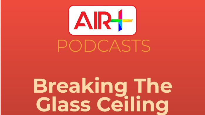 Podcast: Breaking the glass ceiling