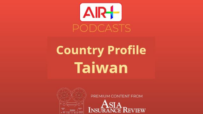 Podcast: Insurance Industry in Taiwan