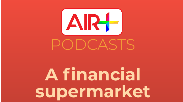Podcast: A Financial Supermarket