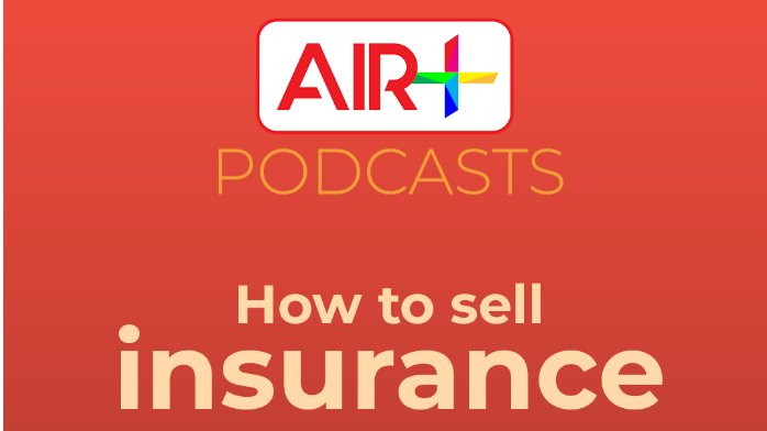 Podcast: How to sell insurance