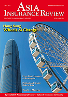 Asia Insurance Review In the April 2015 issue